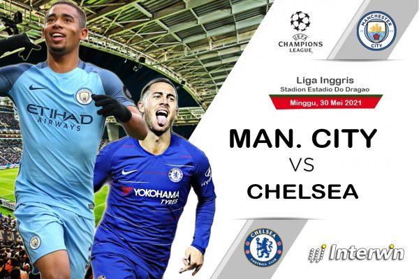 Prediksi Final Liga Champions Manchester City vs Chelsea
